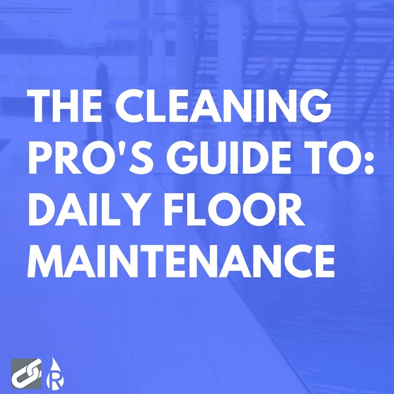 guide to daily floor maintenance